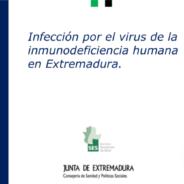 Vigilancia epidemiológica de la infección por VIH y enfermedad de sida en Extremadura 2015