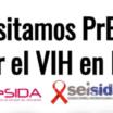 Necesitamos PrEP para frenar el VIH en España