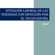 Situación laboral de las personas con infección por el VIH en España  2018